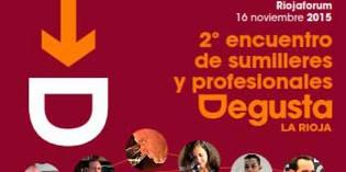 II Congreso de Sumilleres y Profesionales Degusta La Rioja