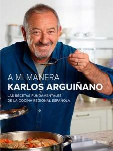"""Libro """"A mi manera"""" de Karlos Arguiñano"""