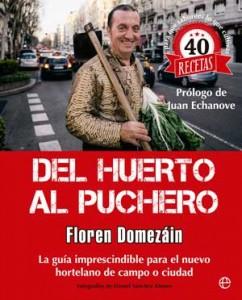 Libro Del huerto al puchero, de Floren Domezain