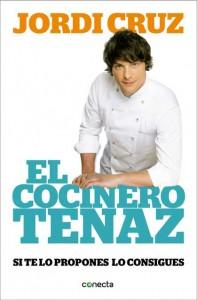 Portada del libro El cocinero tenaz, de Jordi Cruz