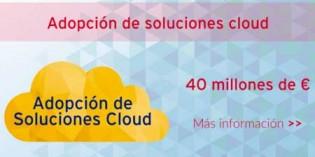30 millones en ayudas a pymes para adoptar soluciones cloud computing