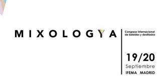 Mixologya: Congreso Internacional de Bebidas y Destilados
