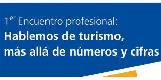 """I Encuentro """"Hablemos de turismo, más allá de números y cifras"""""""