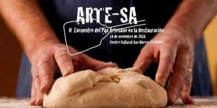 Arte-Sa: II Encuentro del Pan Artesano en la Restauración