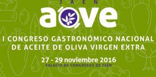 Jaén AOVE, I Congreso Gastronómico de Aceite de Oliva Virgen Extra