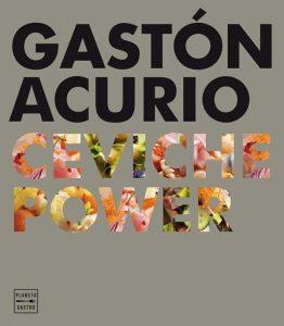 Portada del libro Ceviche Power, de Gastón Acurio