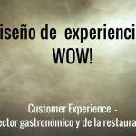 Diseñar experiencias en gastronomía y restauración: próximo seminario