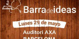 """""""Barra de Ideas"""" para mejorar la gestión: nuevo evento en Barcelona"""
