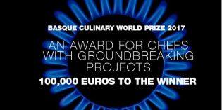 Basque Culinay World Prize: se buscan chefs con iniciativas transformadoras