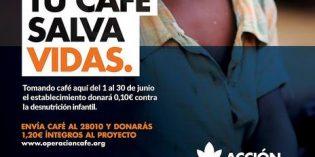 Acción contra el Hambre pone en marcha la sexta edición de Operación Café
