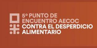5º Congreso Aecoc contra el Desperdicio Alimentario