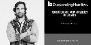 Outstanding Hoteliers: formación disruptiva para hoteleros diferentes
