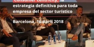 La fórmula del consumer centricity, en el congreso Talent for Tourism