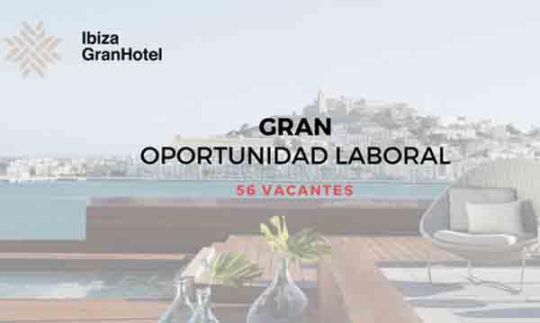Oferta de empleo Ibiza Gran Hotel 2018
