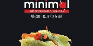 Grandes cocineros de la alta gastronomía en miniatura se darán cita en Minimal Albacete
