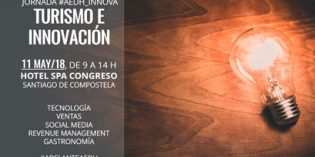 Turismo e innovación en la Jornada #AEDH_Innova
