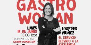 El I Encuentro GastroWoman dará visibilidad a la mujer en la hostelería