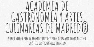 Nace la Academia de Gastronomía y Artes Culinarias de Madrid