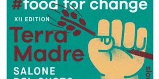 Terra Madre Salone del Gusto 2018: la comida para el cambio, en Turín