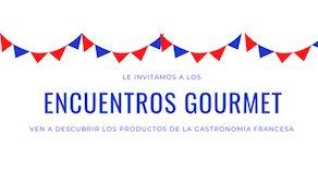 Encuentros Gourmet con la gastronomía francesa