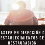 Nuevo Master en Dirección de establecimientos de restauración