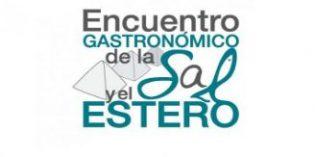 Las 4ª Jornadas Gastronómicas de la Sal y el Estero se celebrarán el 27 y 28 de octubre