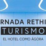 """Nueva jornada Rethink Turismo: """"El hotel como ágora"""""""