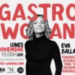 La II edición de GastroWoman se centrará en la gestión y mejora de la eficiencia en la restauración