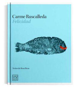 libro Felicidad - Carme Ruscalleda - profesionalhoreca