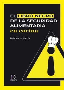 Profesionalahoreca - Libro negro de la seguridad alimentaria en cocina
