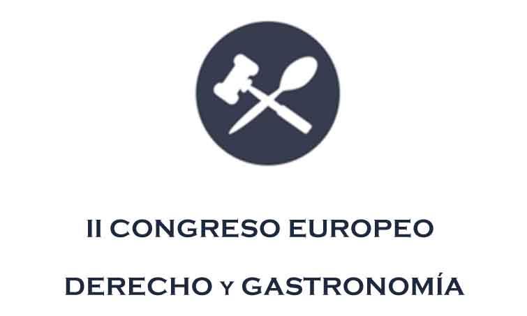 Profesionalhoreca, II Congreso Europeo de Derecho y Gastronomía