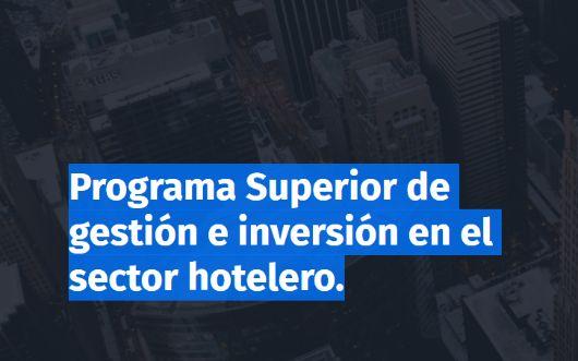 profesionalhoreca, curso de gestion e inversion en el sector hotelero